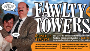 ON SALE NOW...... Fawlty Towers Dining Experience!